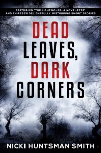 Dead Leaves, Dark Corners
