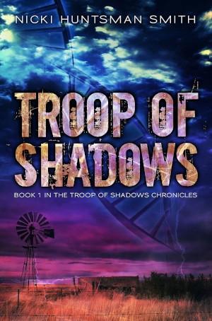 Troop of Shadows - Book 1